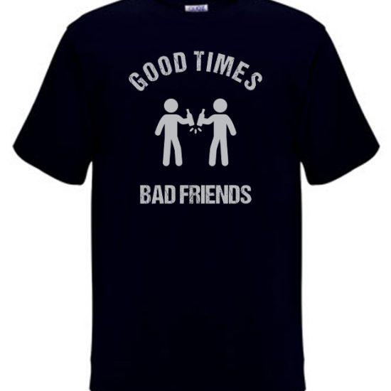 good-times-bad-friends-black